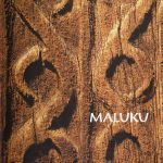 MALUKU, Art of the Moluccan Islands, Madrid - New York 1997