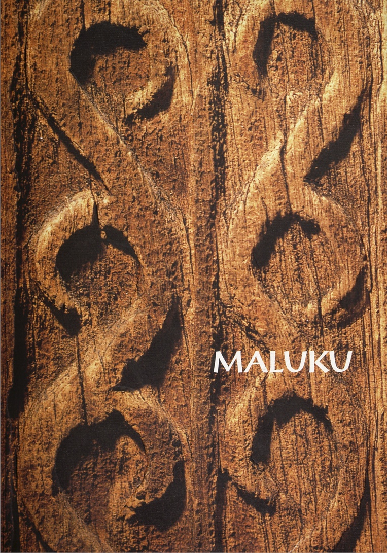 MALUKU, Art of the Moluccan Islands, Madrid - New York 1997
